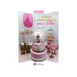 Gâteaux d'anniversaire pour filles, A. Aublet