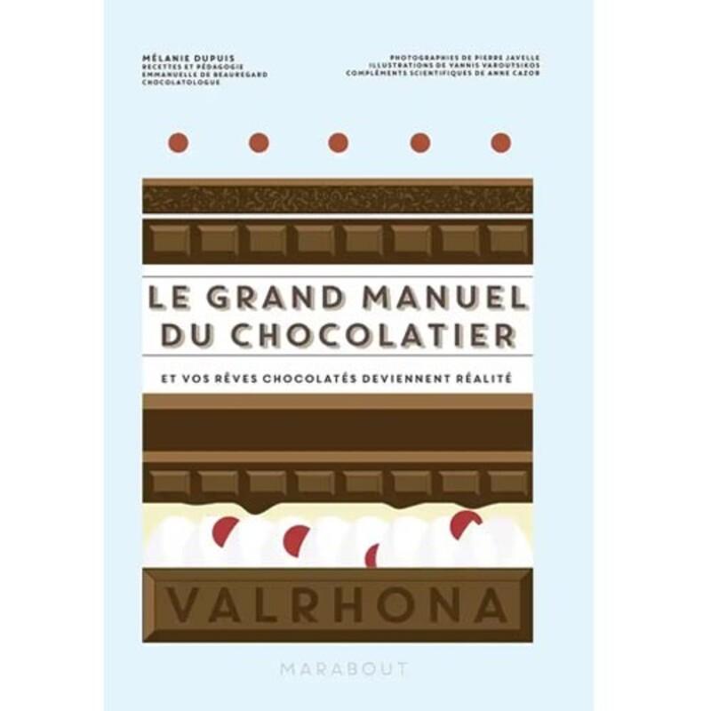 Le Grand Manuel du Chocolatier - Livre pâtisserie   Cerfdellier com