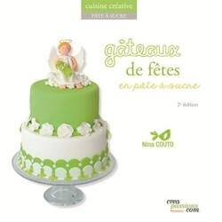 Gâteaux de Fêtes en pâte à sucre, Nina Couto
