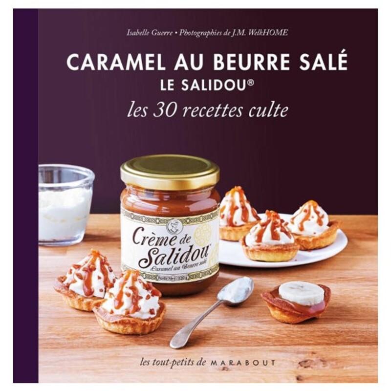 Caramel au beurre salé Le Salidou, de I. Guerre